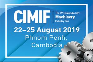 Cambodia International Machinery Industry Fair 2019
